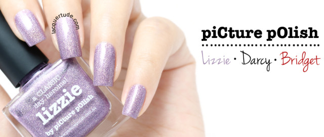 Picture Polish Lizzie, Darcy and Bridget Swatches & Review